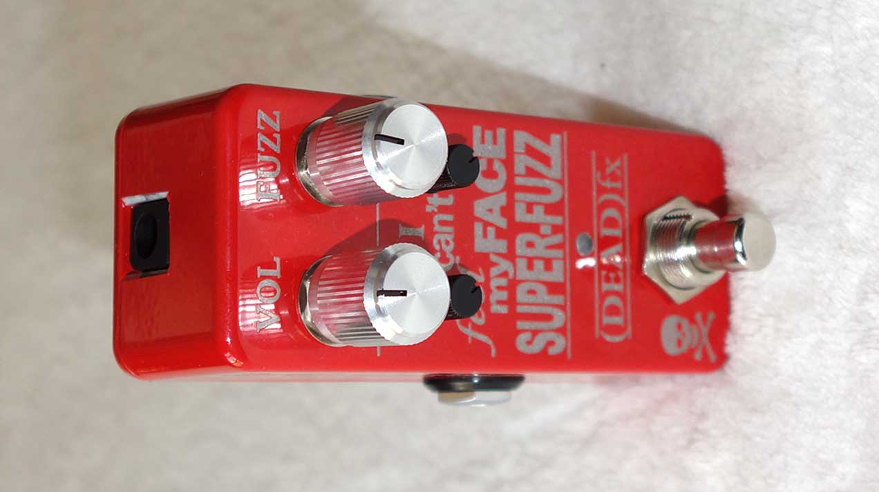 NEW (DEAD) FX Super-Fuzz -- New and Improved Univox Super-Fuzz